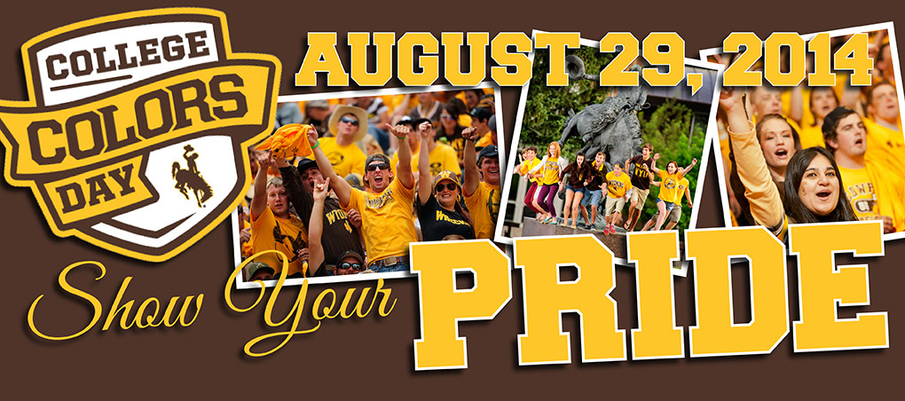 College Colors Day - August 29, 2014 show your pride!!