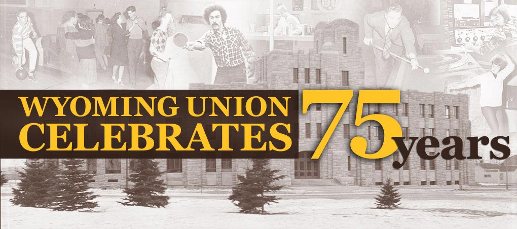 Wyoming Union will host several events to celebrate its history and role on campus. Read more.