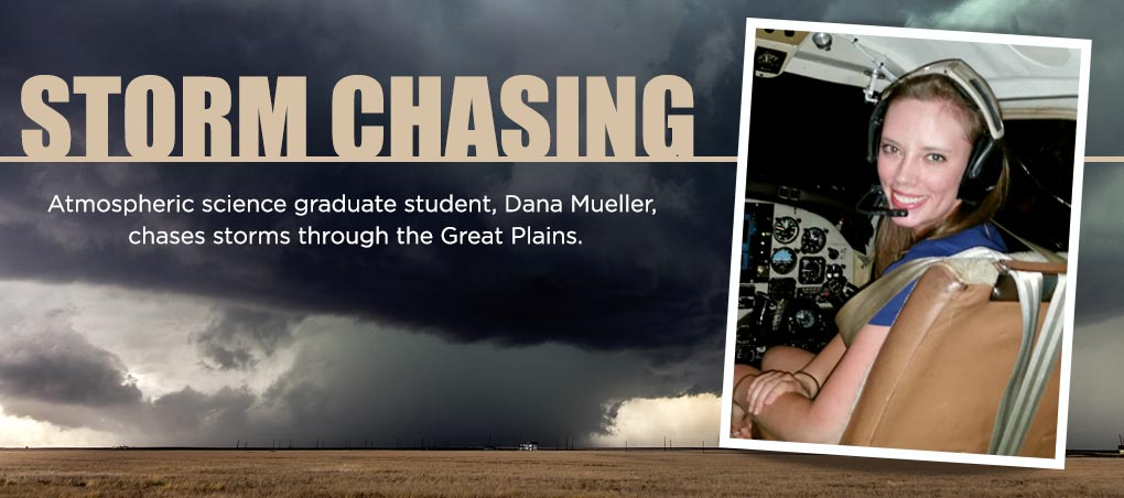 Atmospheric Science Graduate Student Chases Storms
