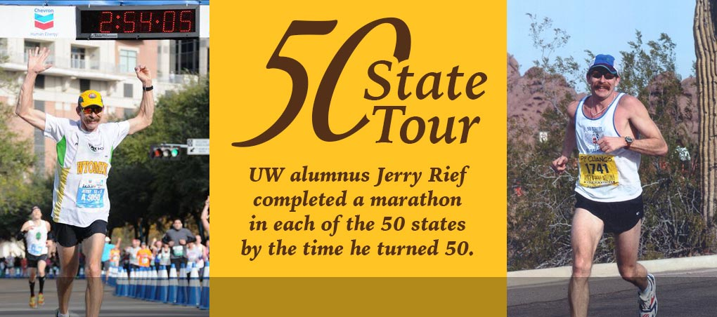 UW alumnus Jerry Rief completed a marathon in each of the 50 states by the time he turned 50.