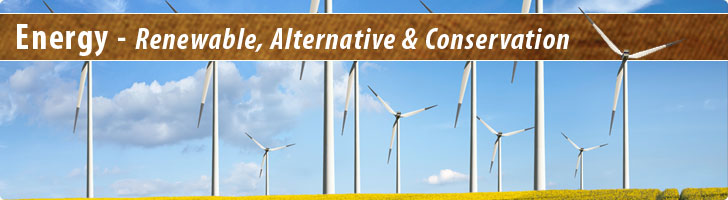 Energy - Renewable, Alternative & Conservation