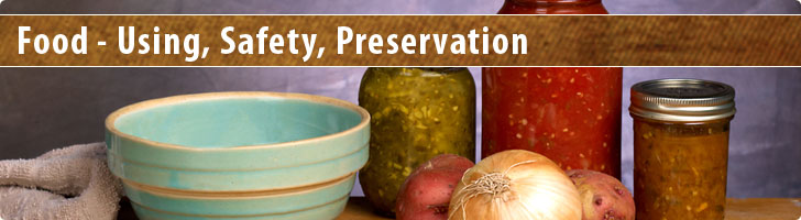 Food - Using, Safety, Preservation